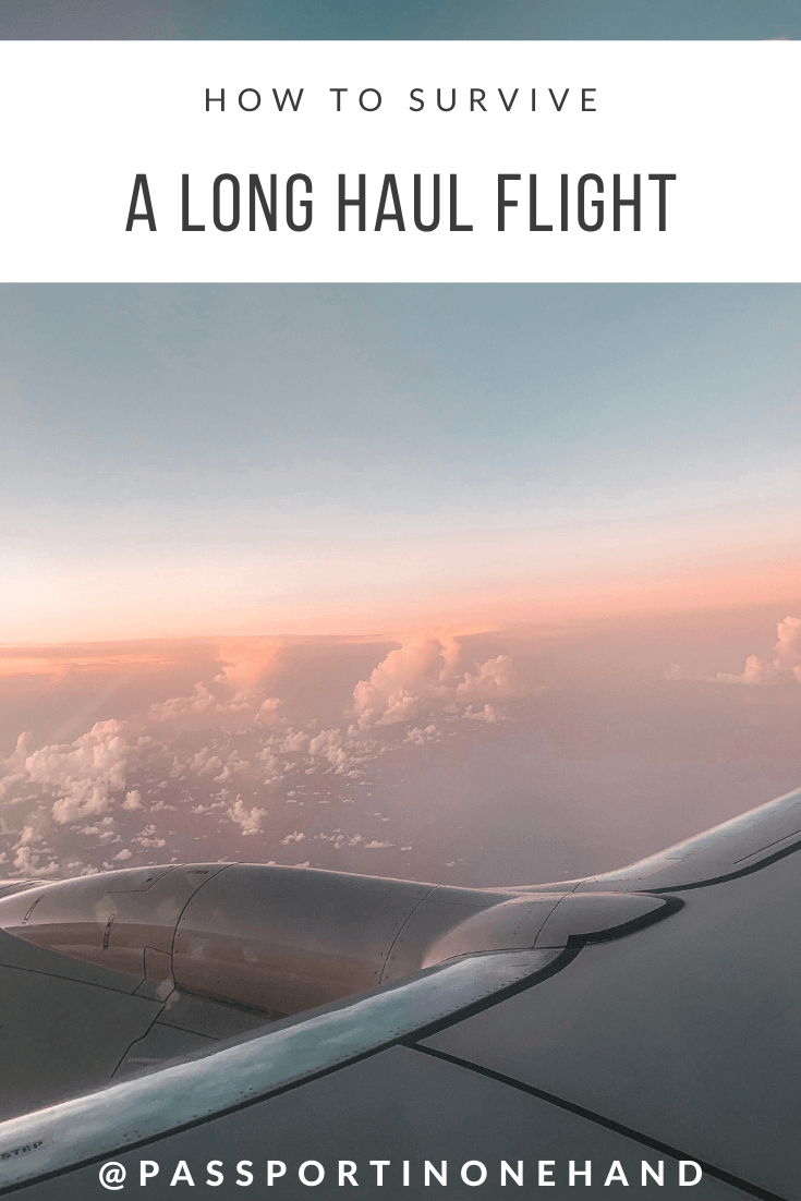 How to survive a long haul flight by Passport in One Hand