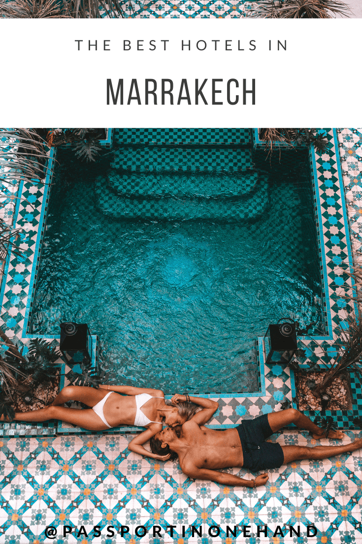 THE BEST HOTELS IN MARRAKECH