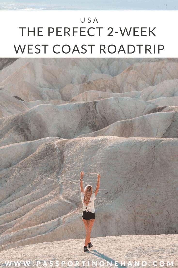 DEATH VALLEY - Perfect 2-week West Coast RoadTrip
