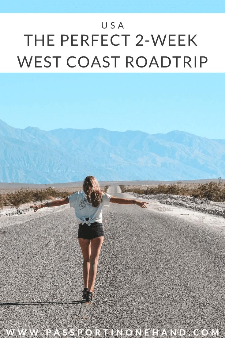 OPEN ROADS - Perfect 2-week West Coast RoadTrip
