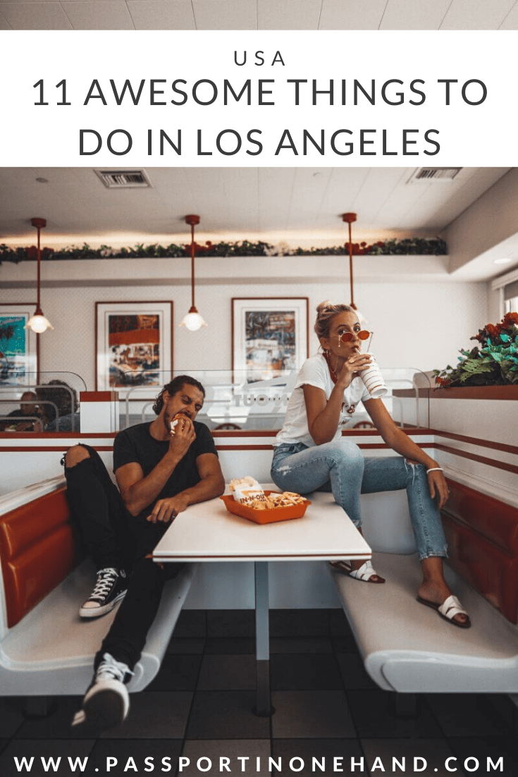 Having In 'n Out: one of the most awesome things to do in Los Angeles!