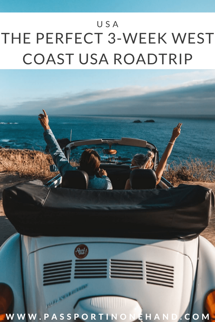 THE PERFECT 3-WEEK WEST COAST USA ROADTRIP